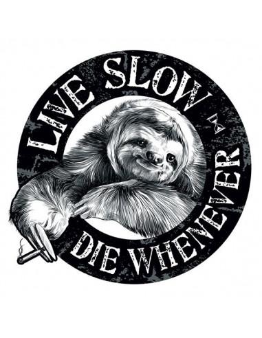 Live Slow Die Whenever - nalepovací...