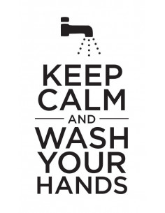 Keep Calm and Wash Your...
