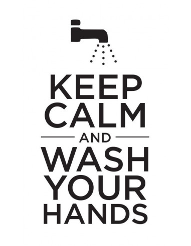 Keep Calm and Wash Your Hands -...