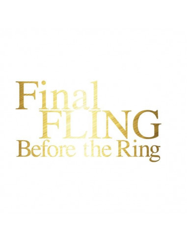 Metalický zlatý nápis Final Fling...